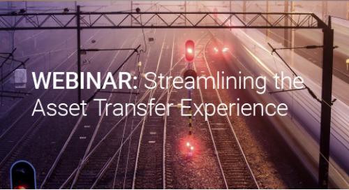 Upcoming Webinar: Streamlining the Asset Transfer Experience