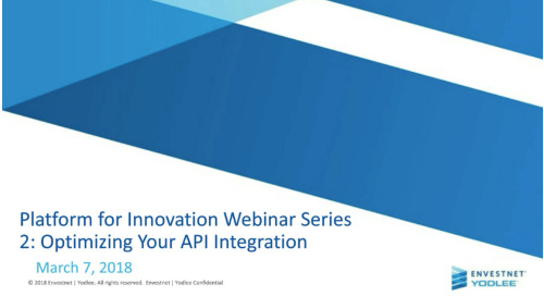 On-Demand Webinar: Platform for Innovation Webinar Series 2: Optimizing Your API Integration