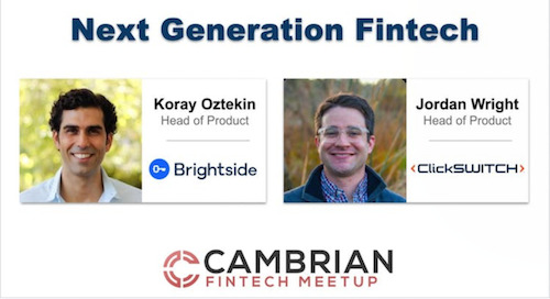 Next Generation Fintech w/ Brightside and clickSWITCH