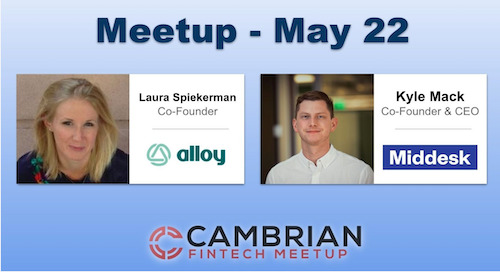 Cambrian Fintech Meetup w/ Alloy and Middesk