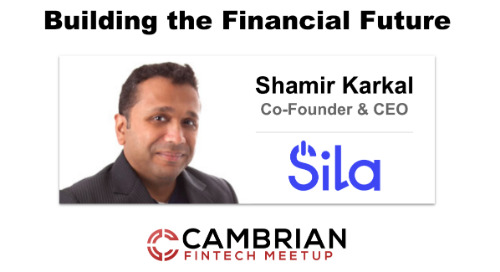 Building the Financial Future w/ Shamir Karkal, CEO & Co-Founder at Sila