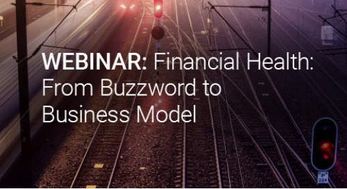 Upcoming Webinar: Financial Health: From Buzzword to Business Model