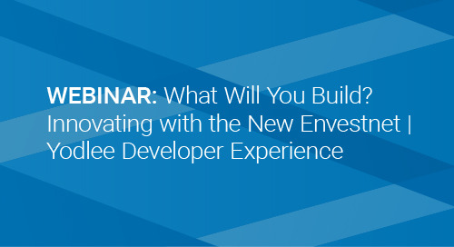 Upcoming Webinar: What Will You Build? Innovating with the New Envestnet | Yodlee Developer Experience