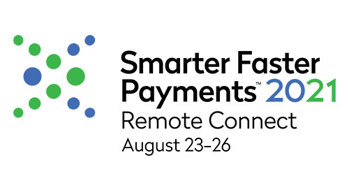 Nacha Smarter Faster Payments 2021