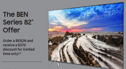"The Samsung BEN Series 82"" Offer"