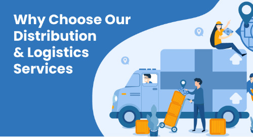 Why Choose Our Distribution & Logistics Services