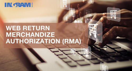 Ingram Micro Returns Management Authorization (RMA) Delivers Prompt Service