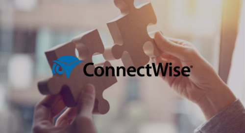 ConnectWise PSA Solution Provides Scale, Visibility & Efficiency