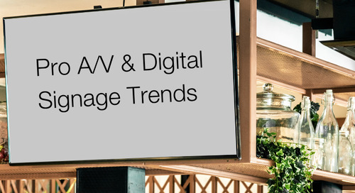 Pro A/V & Digital Signage Trends to look out for in a COVID-19 world