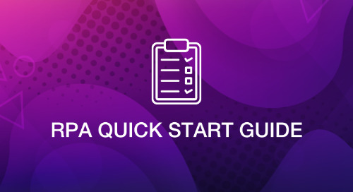 Get started with our RPA Quick Start Guide today!