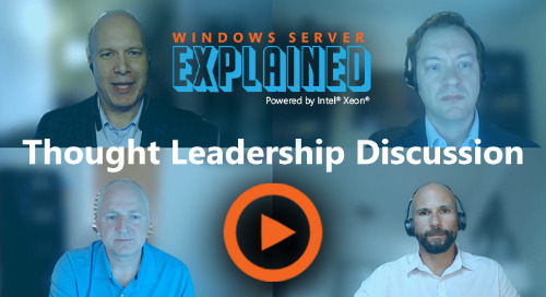 Thought Leadership Discussion Video - Microsoft Windows Server Explained
