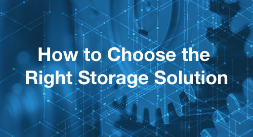 Choosing The Right Storage Solution