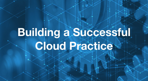 Building a Successful Cloud Practice
