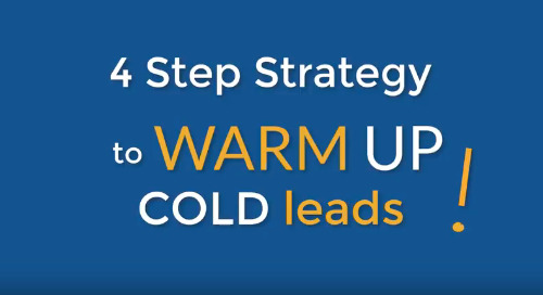 VIDEO: 4 step strategy to warm up your cold leads