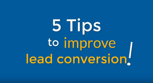 VIDEO: 5 tips to help improve lead conversion