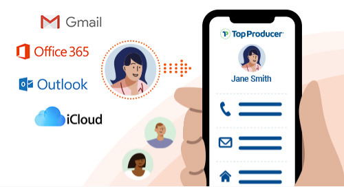NEW! Improved Contact Sync in Top Producer® X CRM