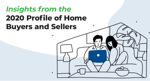 Insights from the 2020 Profile of Home Buyers and Sellers