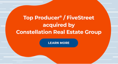 Top Producer® and FiveStreet acquired by Constellation Real Estate Group