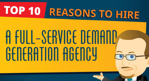 Top 10 Reasons to Hire a Full-Service Demand Generation Agency (Infographic)