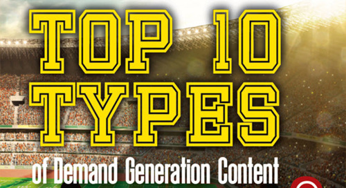 Top 10 Types of Demand Generation Content (Infographic)
