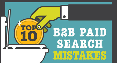 Top 10 B2B Paid Search Mistakes (Infographic)