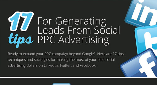 17 Tips for Generating Leads from Social PPC Advertising (Infographic)