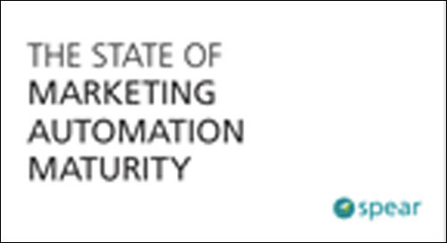 The State of Marketing Automation Maturity (Survey Report)