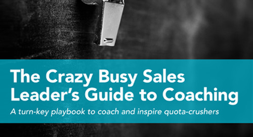 The Crazy Busy Sales Leaders Guide to Coaching