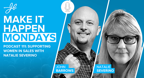 Supporting Women In Sales (with John Barrows)