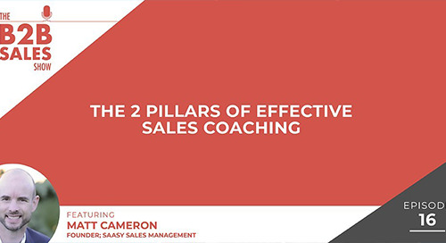 The 2 Pillars of Effective Sales Coaching (with Matt Cameron)