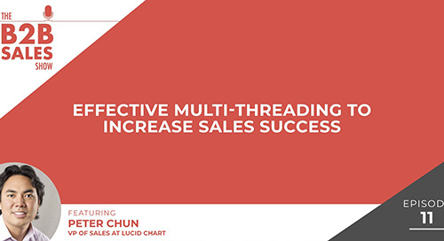 Effective Multi-Threading to Increase Sales Success (with Peter Chun)