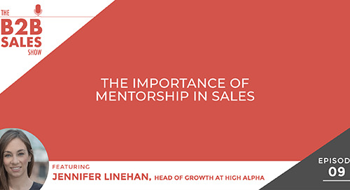 The Importance of Mentorship in Sales (with Jennifer Linehan)