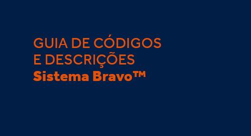 Guia de Códigos e Descrições Sistema Bravo™