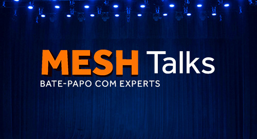 MESH TALKS INSCREVA-SE
