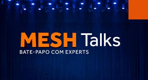 Mesh Talks