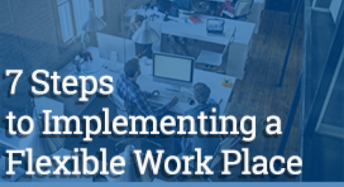 Implement a Flexible Workplace in 7 Steps