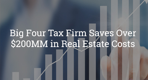 Big Four Tax Firm Saves Over $200MM in Real Estate Costs