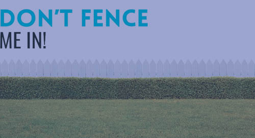 "Workplace Satisfaction: ""Don't Fence Me In!"""