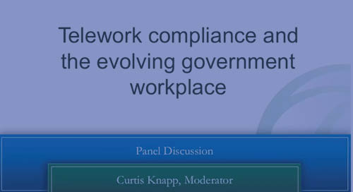 Workplace Experience: Telework Compliance & The Evolving Workplace - GSA