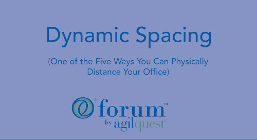 How to Use Dynamic Spacing to Physically Distance Your Office