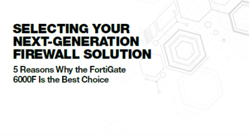 Selecting Your Next-Generation Firewall Solution