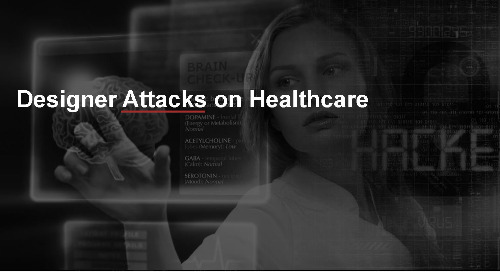 Webinar: Top Priorities as New Cyber Threats Plague Healthcare