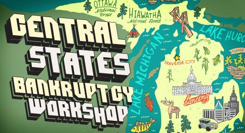 Central States Bankruptcy Workshop