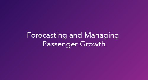 Forecasting and Managing Passenger Growth