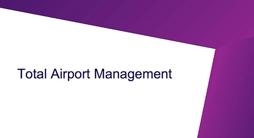 Addressing the challenges of total airport management whitepaper