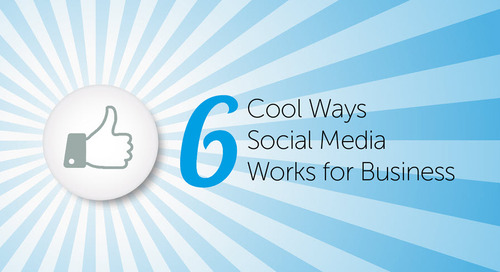 Six Cool Ways Social Media Works for Business