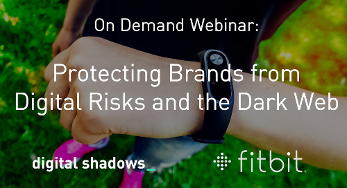 Fitbit and Digital Shadows: Protecting Brands from Digital Risks and the Dark Web