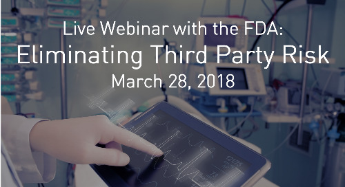 [Live Webinar March 28] with the FDA: Eliminating Third Party Cyber Risks