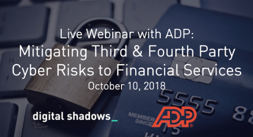 Live Webinar Oct 10th: Mitigating Third & Fourth Party Cyber Risks to Financial Services Organizations with ADP