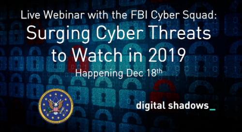 Live Webinar: Surging Cyber Threats to Watch in 2019